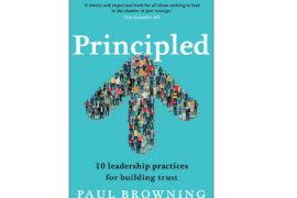 Principled : 10 leadership practices for building trust