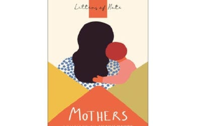 Letters of note : mothers